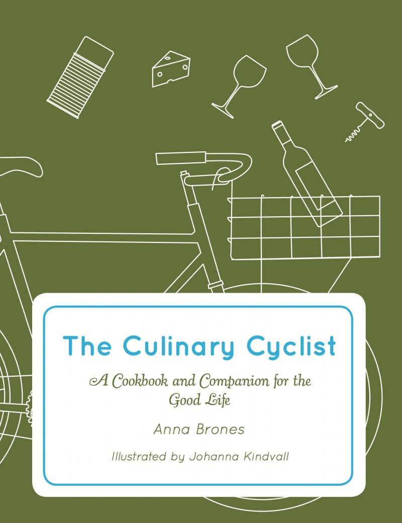 The Culinary Cyclist by Anna Brones