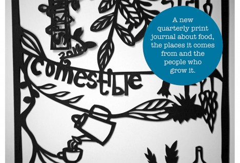 Comestible: A New Print Quarterly About Real Food