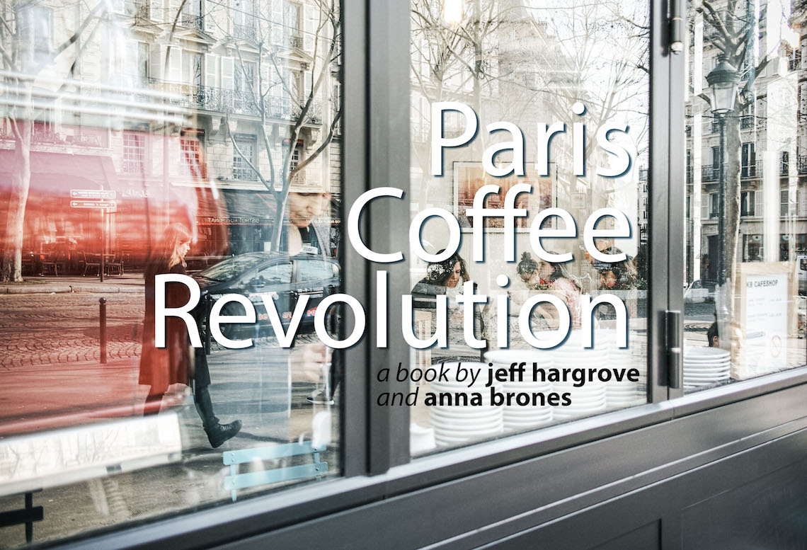 Preorder 'Paris Coffee Revolution' - A Book About the Changing Coffee Scene of Paris