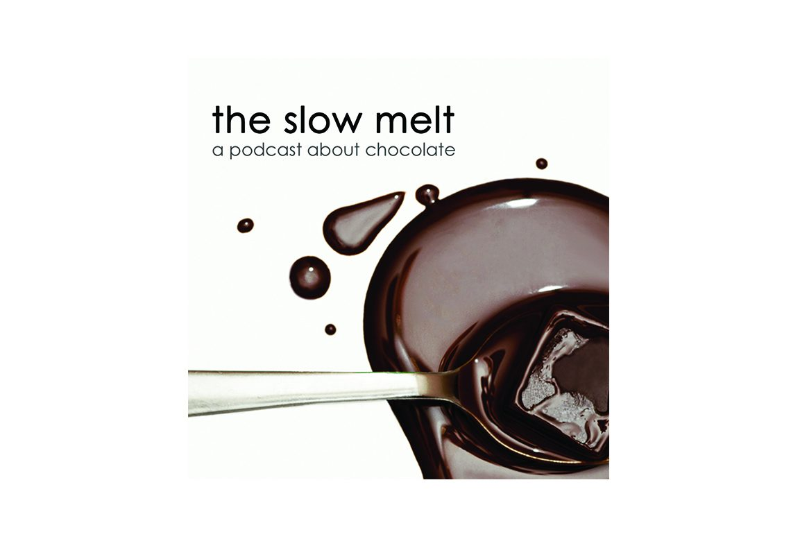 the slow melt podcast about chocolate